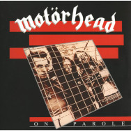 Motörhead – On Parole