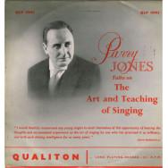 Parry Jones, Sheelagh Gallwey - Parry Jones Talks On The Art And Teaching Of Singing