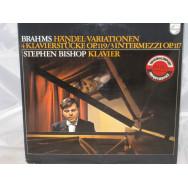 Johannes Brahms, Stephen Bishop - Handel-Variationen, 4 Klavierstücke Op. 119, 3 Intermezzi Op.117