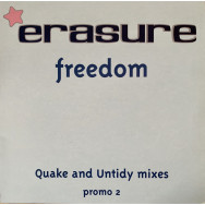 Erasure – Freedom (Quake And Untidy Mixes)
