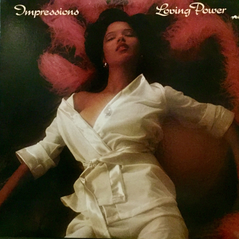 Impressions - Loving Power