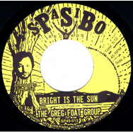 The Greg Foat Group ‎– Bright Is The Sun / Dark Is The Sun Pt.1