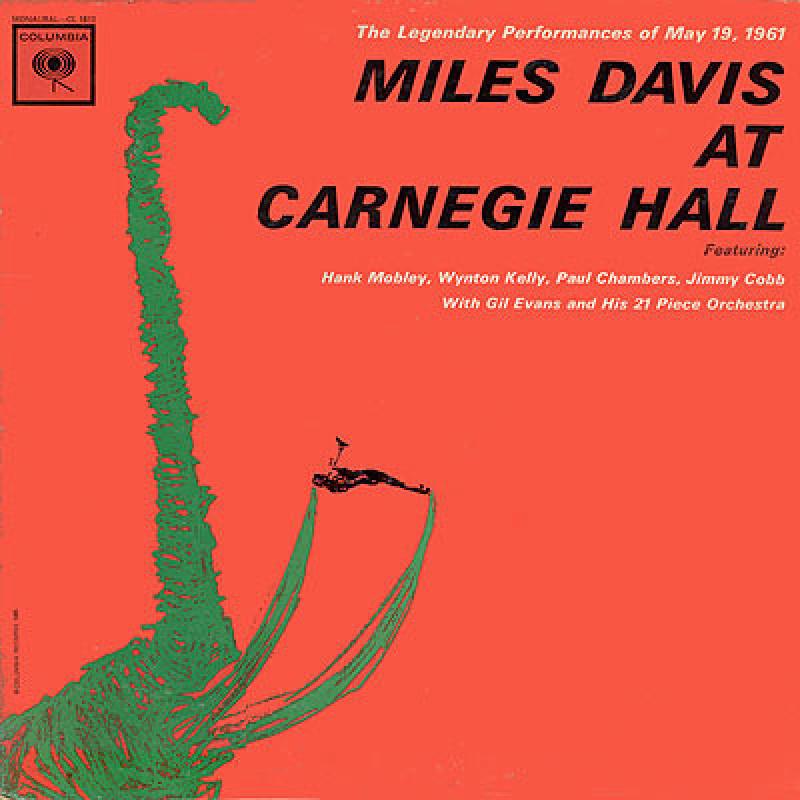 Miles Davis – Miles Davis At Carnegie Hall