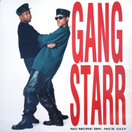 Gang Starr – No More Mr. Nice Guy